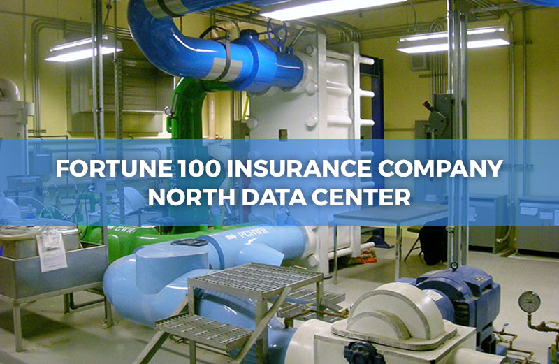 Fortune 100 Insurance Company North Data Center
