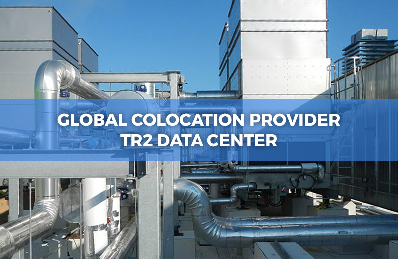 Global Colocation Provider TR2 Data Center