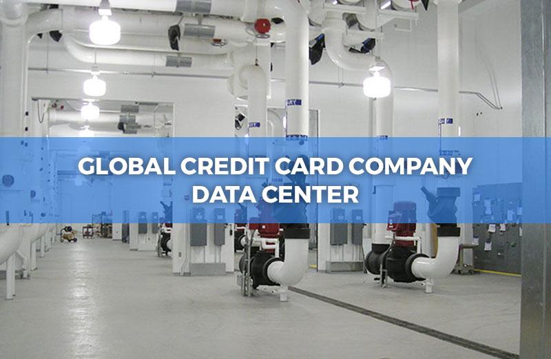 Global Credit Card Company Data Center