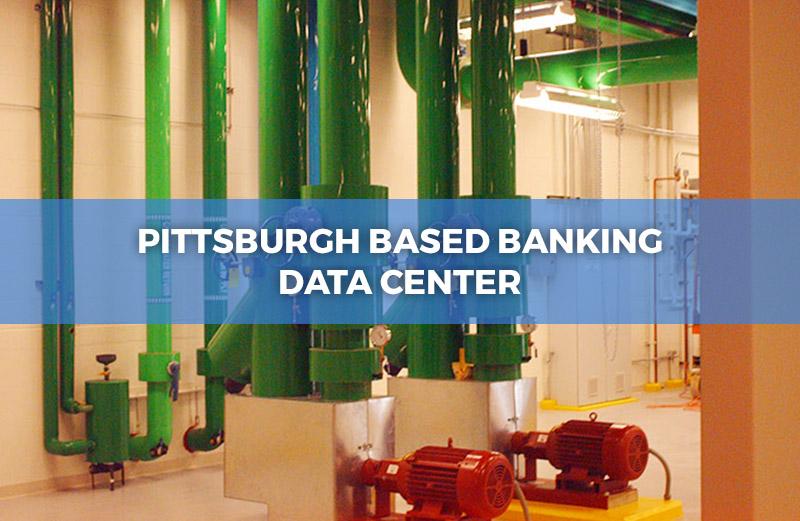 Pittsburgh Based Banking Data Center